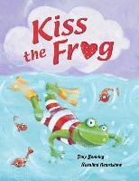 Cover-Bild zu Tony Bonning: Kiss the Frog