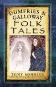 Cover-Bild zu Bonning, Tony: Dumfries & Galloway Folk Tales
