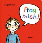 Cover-Bild zu Damm, Antje: Frag mich!