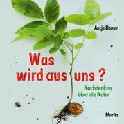 Cover-Bild zu Damm, Antje: Was wird aus uns?