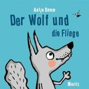 Cover-Bild zu Damm, Antje: Der Wolf und die Fliege