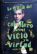 Cover-Bild zu Lee, Mackenzi: La Guia del Caballero Para El Vicio y La Virtud