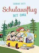 Cover-Bild zu Schulausflug mit Oma von Zett, Sabine