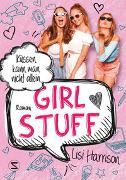 Cover-Bild zu Harrison, Lisi: Girl Stuff - Küssen kann man nicht allein