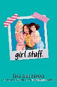 Cover-Bild zu Harrison, Lisi: Girl Stuff