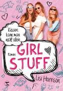 Cover-Bild zu Harrison, Lisi: Girl Stuff - Küssen kann man nicht allein (eBook)