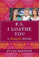 Cover-Bild zu Harrison, Lisi: P.S. I LOATHE YOU (eBook)