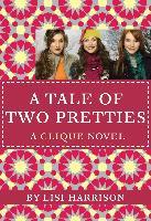 Cover-Bild zu Harrison, Lisi: A TALE OF TWO PRETTIES (eBook)