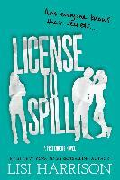 Cover-Bild zu Harrison, Lisi: License to Spill (eBook)