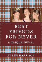 Cover-Bild zu Harrison, Lisi: BEST FRIENDS FOR NEVER (eBook)