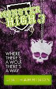 Cover-Bild zu Harrison, Lisi: Where There's A Wolf, There's A Way