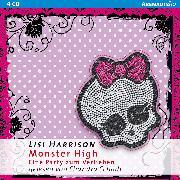 Cover-Bild zu Harrison, Lisi: Monster High - Eine Party zum Verlieben (Audio Download)