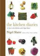 Cover-Bild zu Slater, Nigel: The Kitchen Diaries