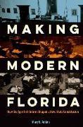 Cover-Bild zu Adkins, Mary E.: Making Modern Florida