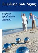 Cover-Bild zu Kursbuch Anti-Aging (eBook) von Biesalski, Hans Konrad (Hrsg.)