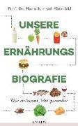 Cover-Bild zu Unsere Ernährungsbiografie von Biesalski, Hans Konrad