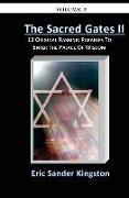 Cover-Bild zu Kingston, Eric Sander: The Sacred Gates Volume 2: 13 Original Parables To Enter The Palace Of Wisdom