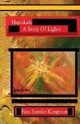 Cover-Bild zu Kingston, Eric Sander: Hanukah: A Story Of Lights: The Story Of Hanukah In Rhyme