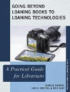 Cover-Bild zu Sander, Janelle: Going Beyond Loaning Books to Loaning Technologies (eBook)
