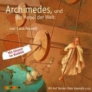 Cover-Bild zu Novelli, Luca: Archimedes und der Hebel der Welt