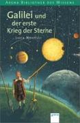 Cover-Bild zu Novelli, Luca: Galilei und der erste Krieg der Sterne