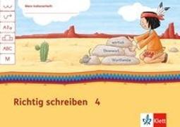 Cover-Bild zu Mein Indianerheft Richtig schreiben Klasse 4