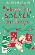 Cover-Bild zu Herwig, Ulrike: Schiefer die Socken nie hingen (eBook)