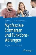 Cover-Bild zu Myofasziale Schmerzen und Funktionsstörungen (eBook) von Eichinger, Rolf