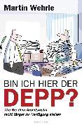 Cover-Bild zu Bin ich hier der Depp? (eBook) von Wehrle, Martin