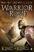 Cover-Bild zu Sidebottom, Harry: Warrior of Rome II: King of Kings