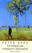 Cover-Bild zu Hoeg, Peter: Vorstellung vom zwanzigsten Jahrhundert