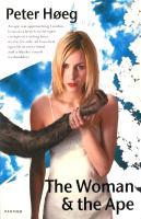 Cover-Bild zu Høeg, Peter: The Woman And The Ape (eBook)