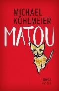 Cover-Bild zu Köhlmeier, Michael: Matou (eBook)