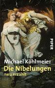Cover-Bild zu Köhlmeier, Michael: Die Nibelungen