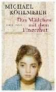 Cover-Bild zu Köhlmeier, Michael: Das Mädchen mit dem Fingerhut (eBook)