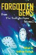 Cover-Bild zu Goldsmith, Martin M.: Forgotten Gems from the Twilight Zone Vol. 2