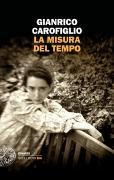 Cover-Bild zu La misura del tempo von Carofiglio, Gianrico