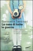 Cover-Bild zu La casa di tutte le guerre von Tassinari, Simonetta