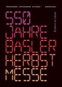 Cover-Bild zu 550 Jahre Basler Herbstmesse von Widmer, Christiane