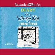 Cover-Bild zu De Ocampo, Ramon (Ausw.): Diary of a Wimpy Kid: Cabin Fever