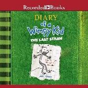 Cover-Bild zu De Ocampo, Ramon (Ausw.): Diary of a Wimpy Kid: The Last Straw