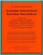 Cover-Bild zu Schnitzer-Intensivkost, Schnitzer-Normalkost von Schnitzer, Johann G.