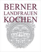 Cover-Bild zu Berner Landfrauen kochen