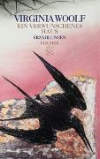 Cover-Bild zu Woolf, Virginia: Ein verwunschenes Haus