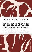 Cover-Bild zu Reichert, Klaus: Fleisch ist mir nicht Wurst