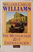 Cover-Bild zu Williams, William Carlos: Die Messer der Zeit