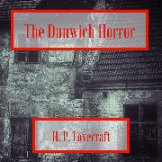 Cover-Bild zu The Dunwich Horror (Audio Download) von Lovecraft, H. P.
