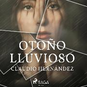 Cover-Bild zu Otoño lluvioso (Audio Download) von Hernandez, Claudio
