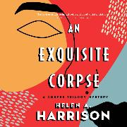 Cover-Bild zu An Exquisite Corpse - Art of Murder Mysteries, Book 1 (Unabridged) (Audio Download) von Harrison, Helen A.