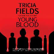 Cover-Bild zu Young Blood (Unabridged) (Audio Download) von Fields, Tricia